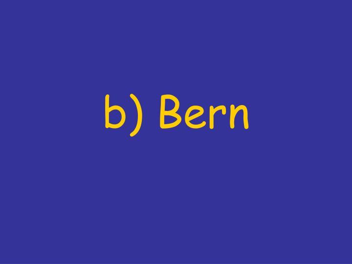 b) Bern