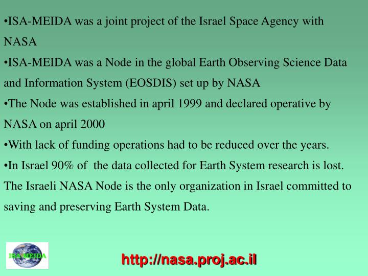 ISA-MEIDA was a joint project of the Israel Space Agency with NASA