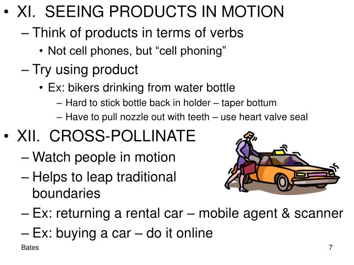 XI.  SEEING PRODUCTS IN MOTION