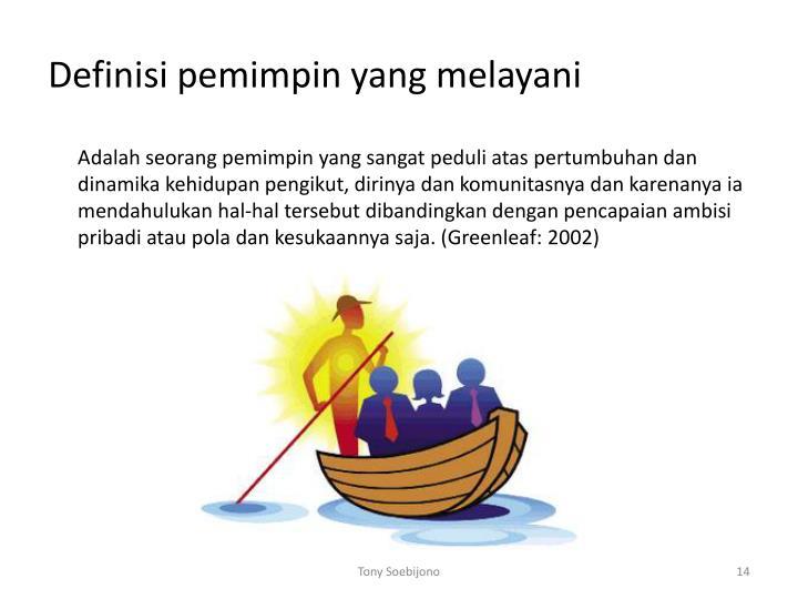 Definisi pemimpin yang melayani