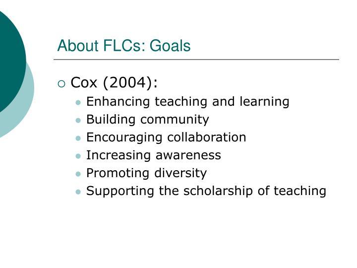 About FLCs: Goals