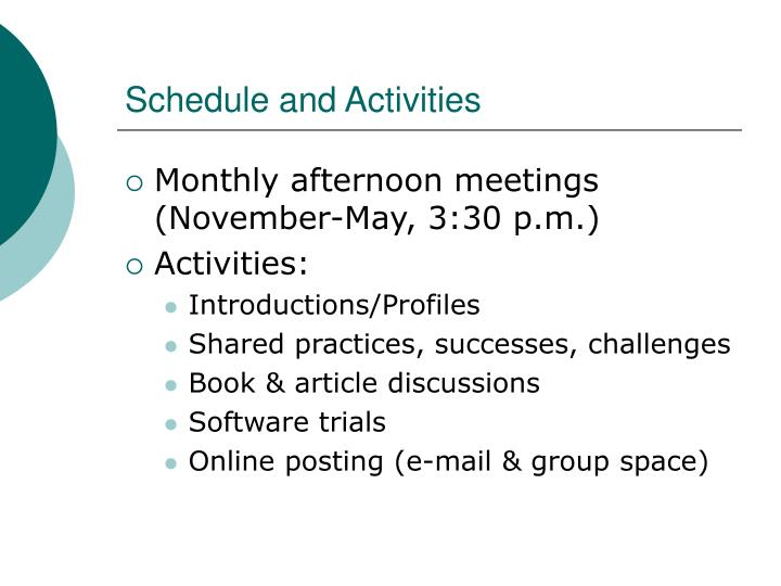 Schedule and Activities