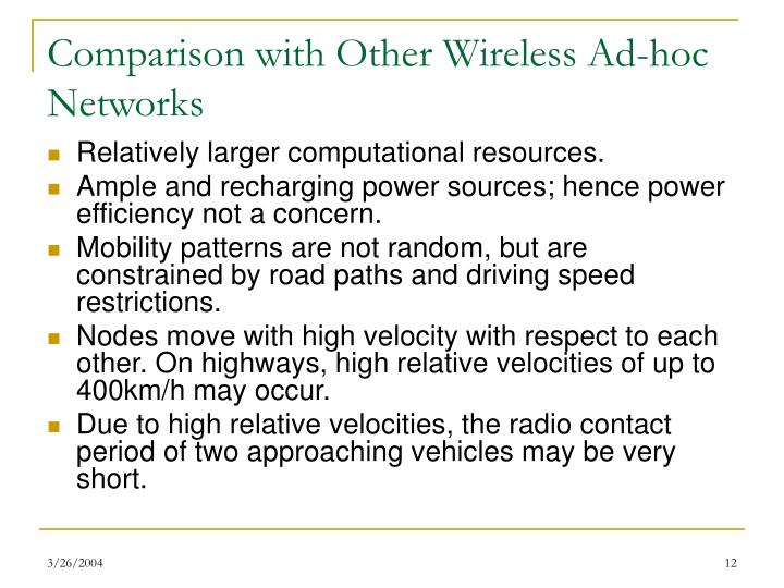 Comparison with Other Wireless Ad-hoc Networks