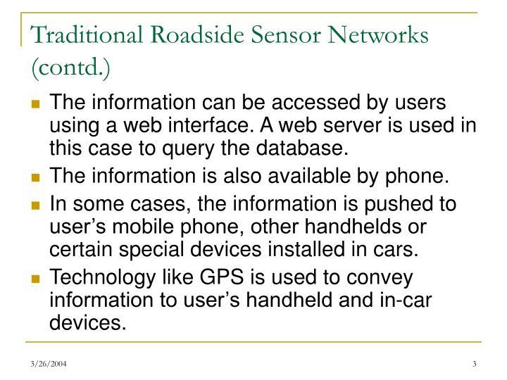 Traditional Roadside Sensor Networks (contd.)