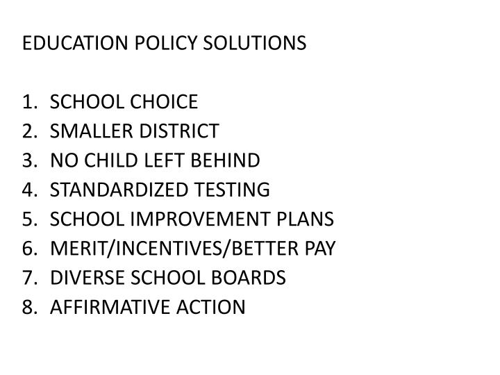 EDUCATION POLICY SOLUTIONS