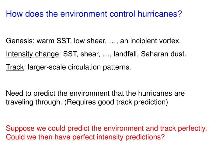How does the environment control hurricanes?