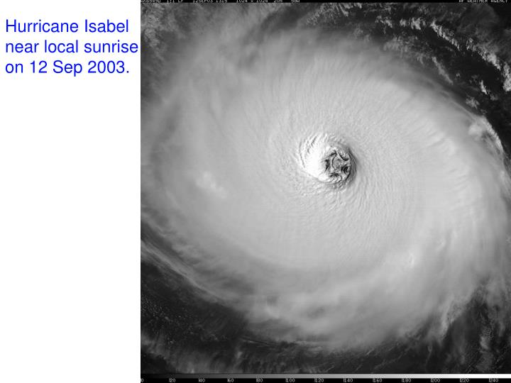 Hurricane Isabel near local sunrise on 12 Sep 2003.