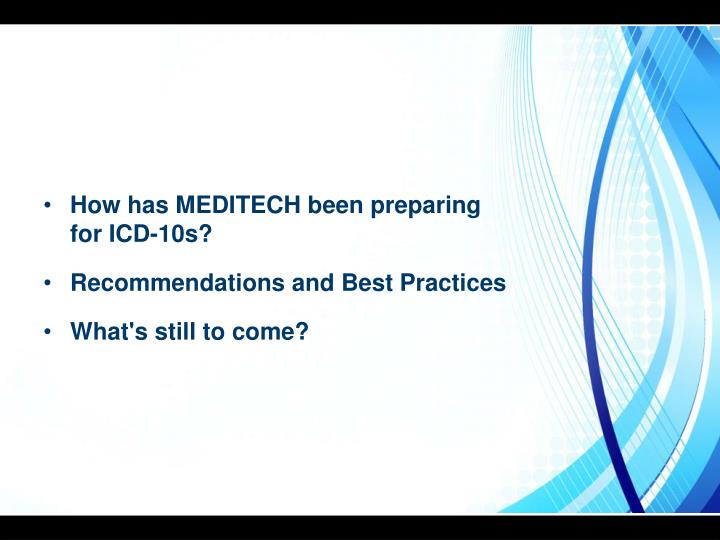 How has MEDITECH been preparing