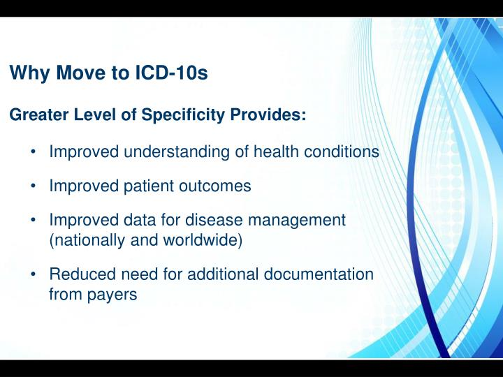 Why Move to ICD-10s