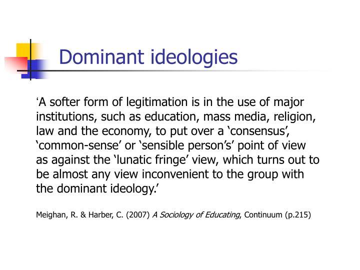 Dominant ideologies