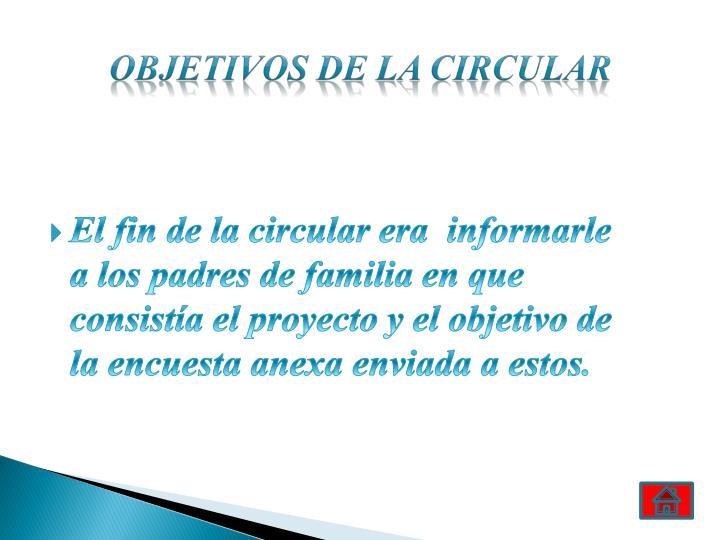 Objetivos de la circular
