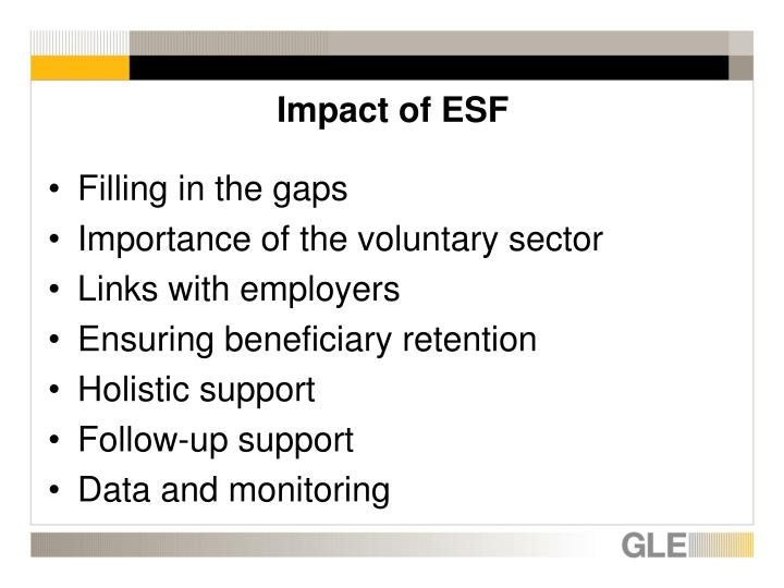 Impact of ESF