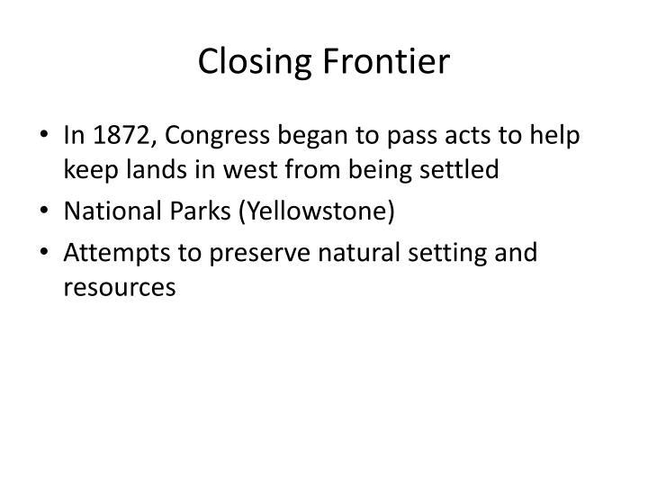 Closing Frontier
