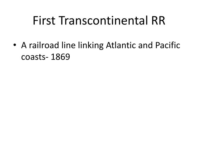 First Transcontinental RR