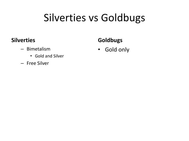 Silverties