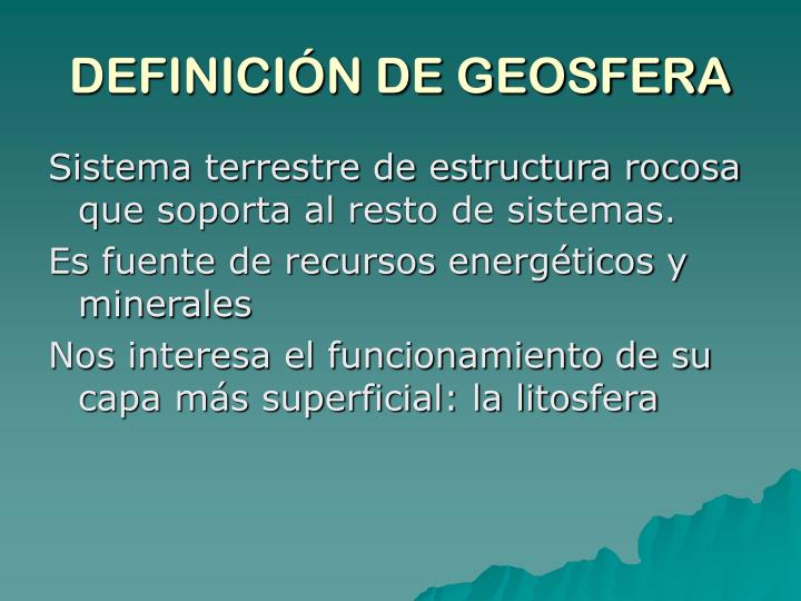 DEFINICIÓN DE GEOSFERA