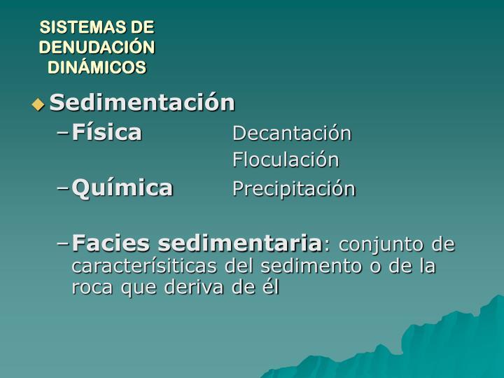 SISTEMAS DE DENUDACIÓN DINÁMICOS