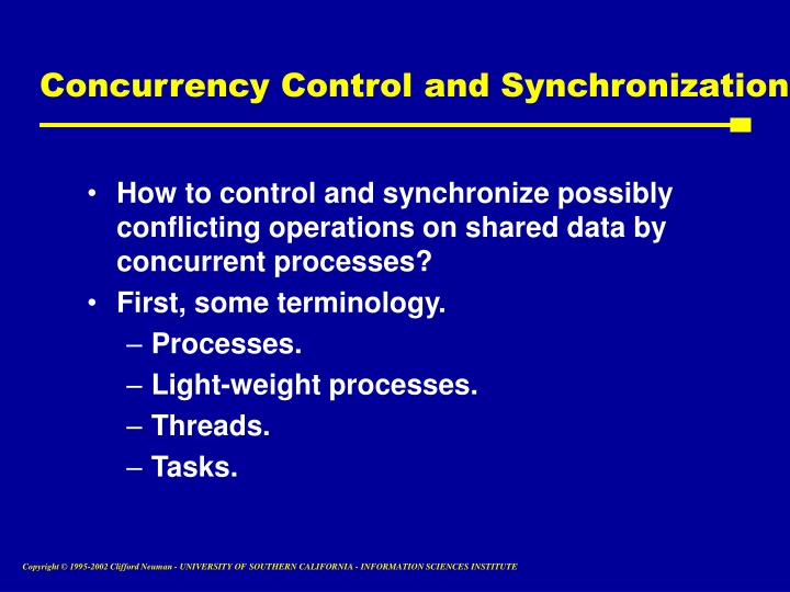 Concurrency Control and Synchronization