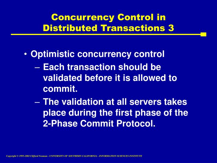 Concurrency Control in Distributed Transactions 3