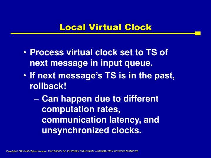 Local Virtual Clock