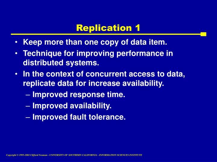 Replication 1