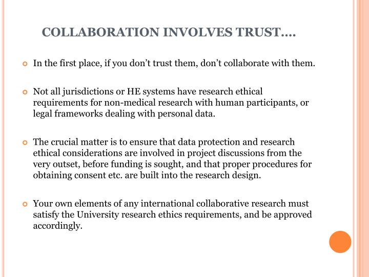 COLLABORATION INVOLVES TRUST….