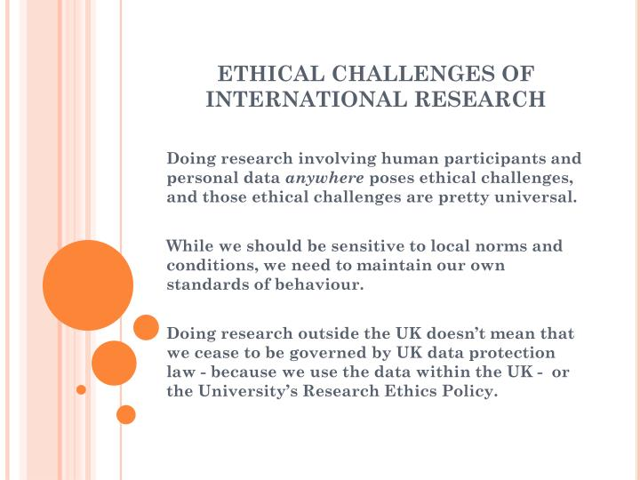 ETHICAL CHALLENGES OF INTERNATIONAL RESEARCH