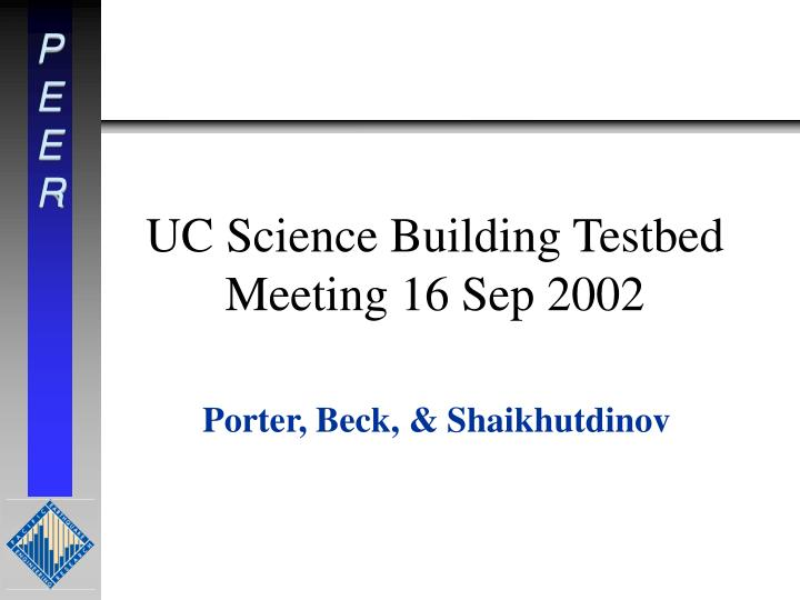 UC Science Building Testbed