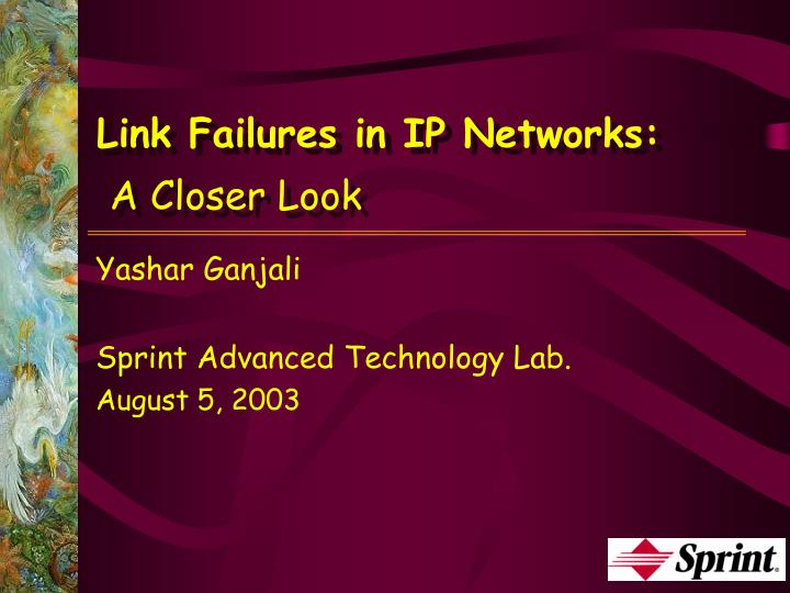 Link Failures in IP Networks: