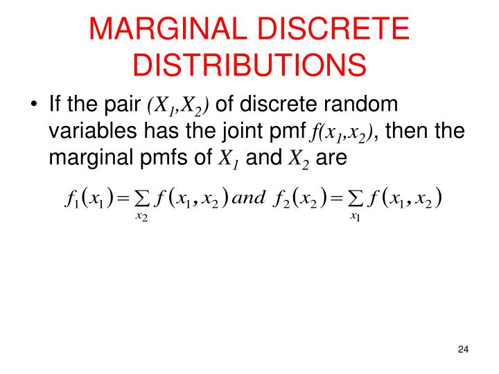 MARGINAL DISCRETE DISTRIBUTIONS