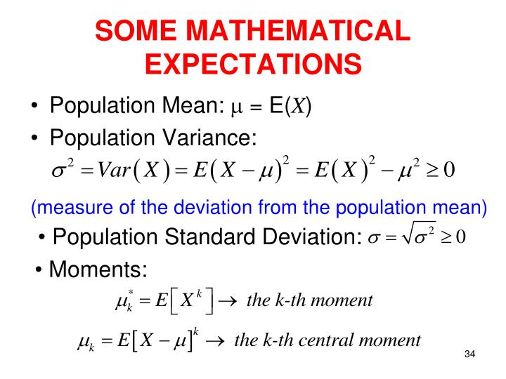 SOME MATHEMATICAL EXPECTATIONS