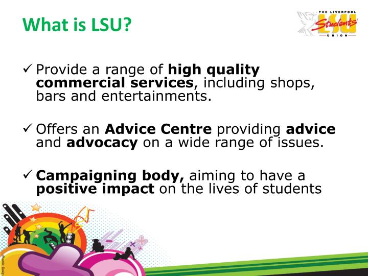 What is LSU?