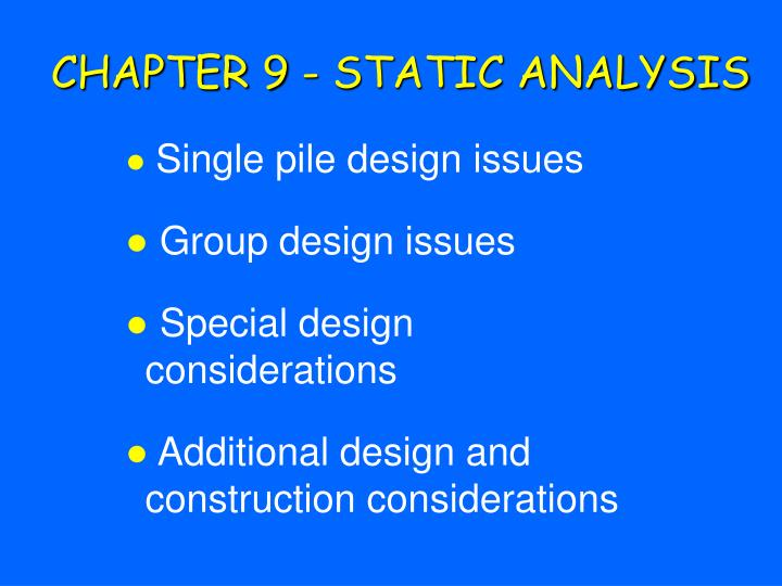 CHAPTER 9 - STATIC ANALYSIS