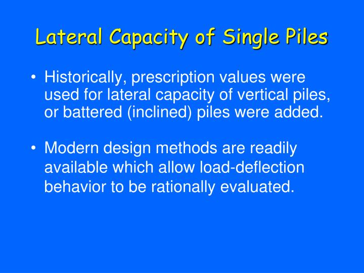 Lateral Capacity of Single Piles