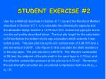 student exercise 2