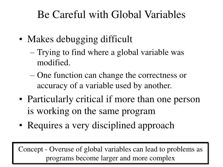 Be Careful with Global Variables
