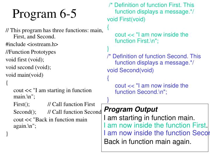 // This program has three functions: main, First, and Second.