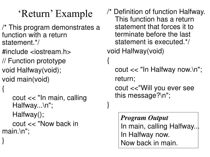 /* This program demonstrates a function with a return statement.*/