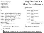 using functions in a menu driven program
