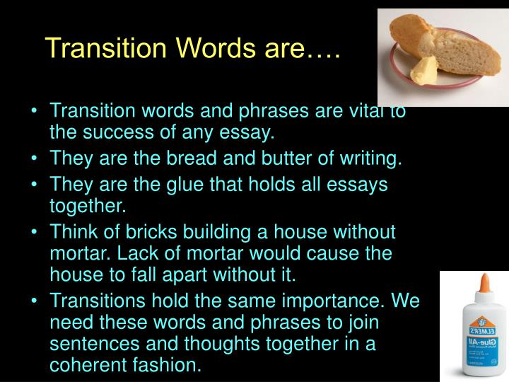 Transition words are