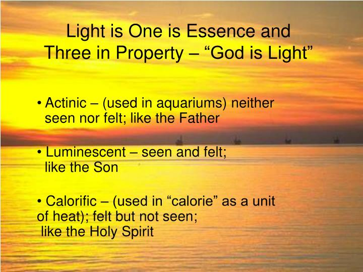 Light is One is Essence and