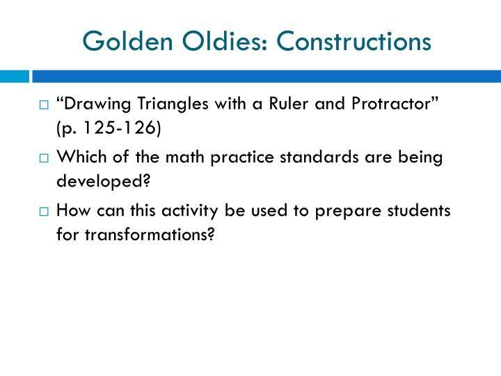 Golden Oldies: Constructions