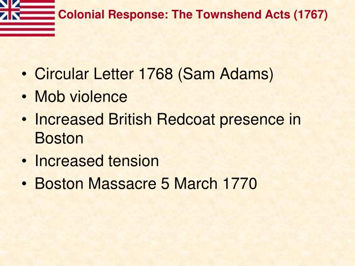 Colonial Response: The Townshend Acts (1767)