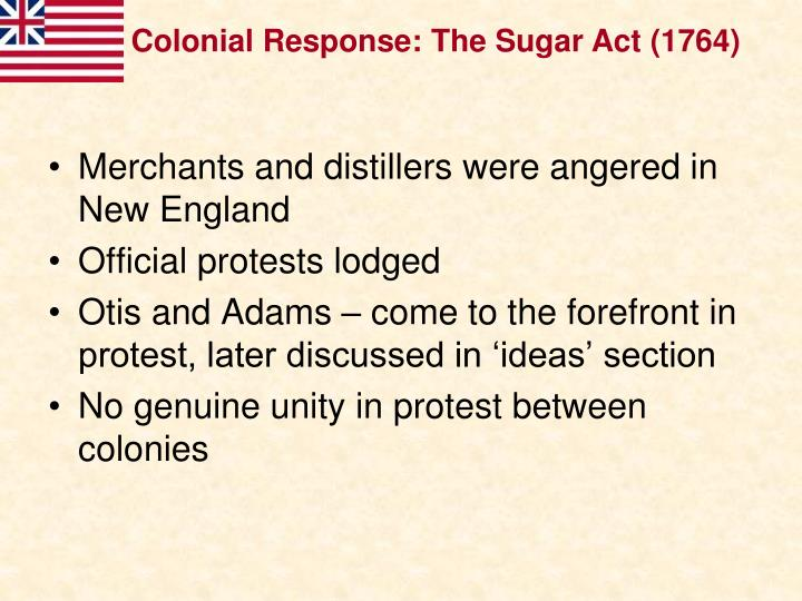 Colonial Response: The Sugar Act (1764)