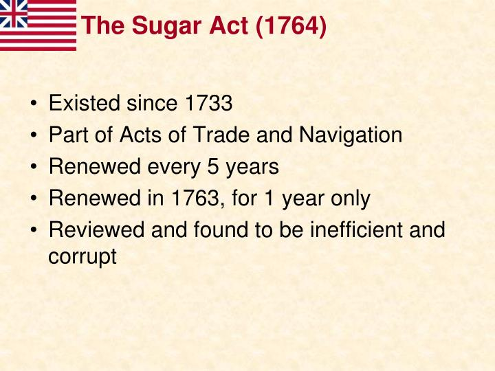 The Sugar Act (1764)