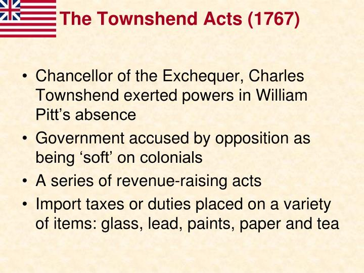 The Townshend Acts (1767)