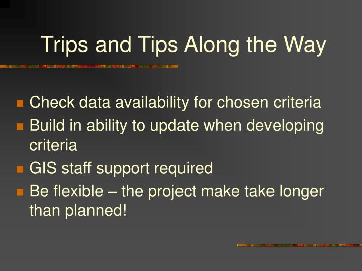 Trips and Tips Along the Way