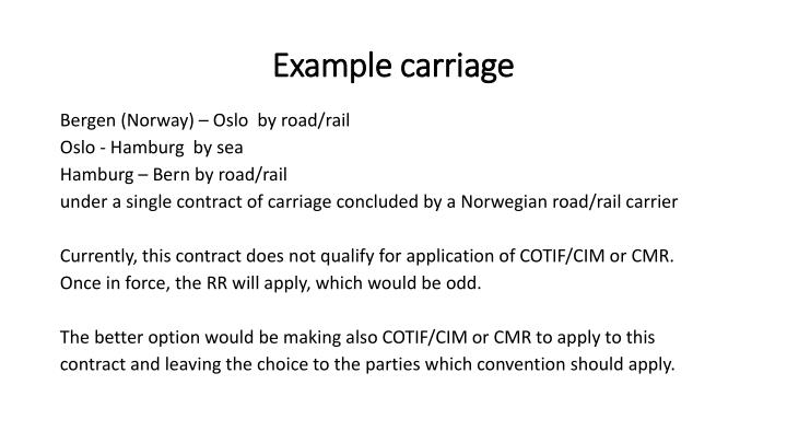 Example carriage
