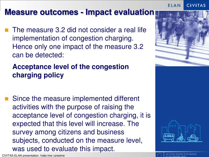 Measure outcomes - Impact evaluation