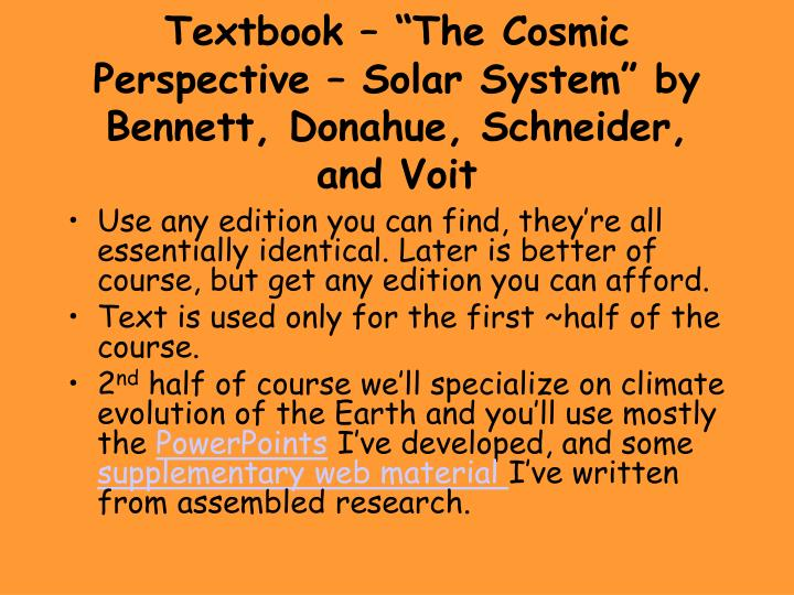 "Textbook – ""The Cosmic Perspective – Solar System"" by Bennett, Donahue, Schneider, and Voit"
